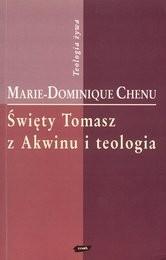 Święty Tomasz z Akwinu i teologia Marie-Dominique Chenu OP