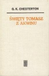 Święty Tomasz z Akwinu Gilbert Keith Chesterton