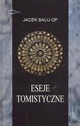Eseje tomistyczne Jacek Salij OP