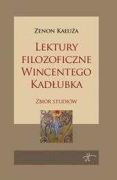 Lektury filozoficzne Wincentego Kadłubka Zenon Kałuża