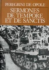 Sermones de tempore et de sanctis Peregrinus de Opole